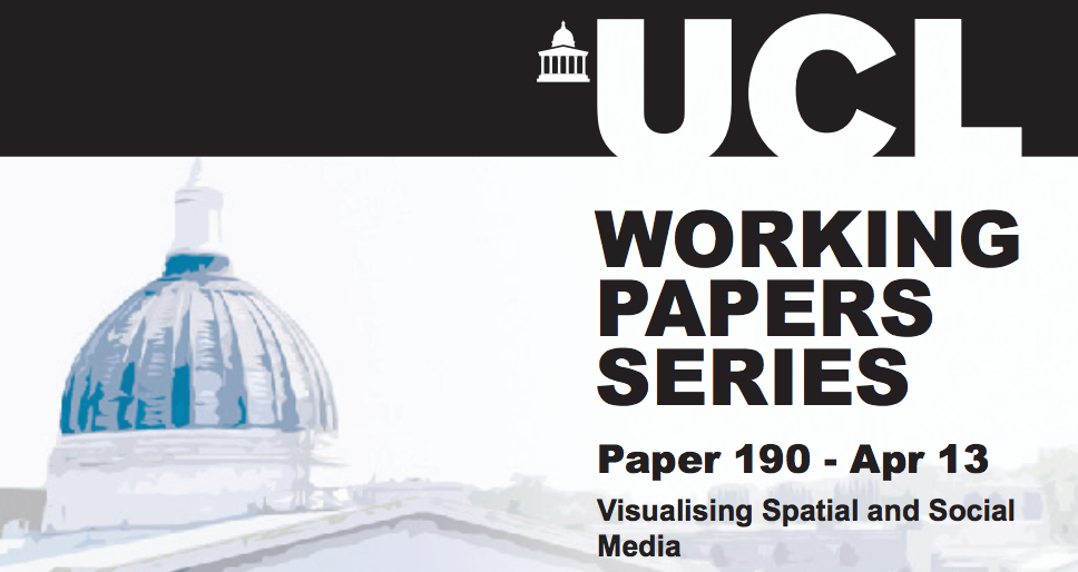 CASA Working Paper 190 - Visualising Spatial and Social Media