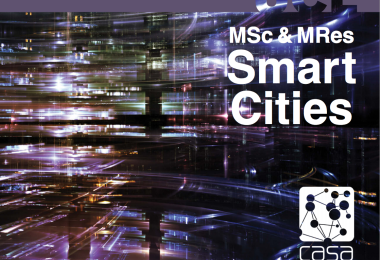 Introducing the MSc and MRes Smart Cities at the Bartlett Centre for Advanced Spatial Analysis